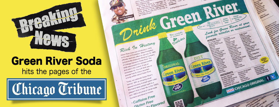Green River Soda's Chicago Tribune debut